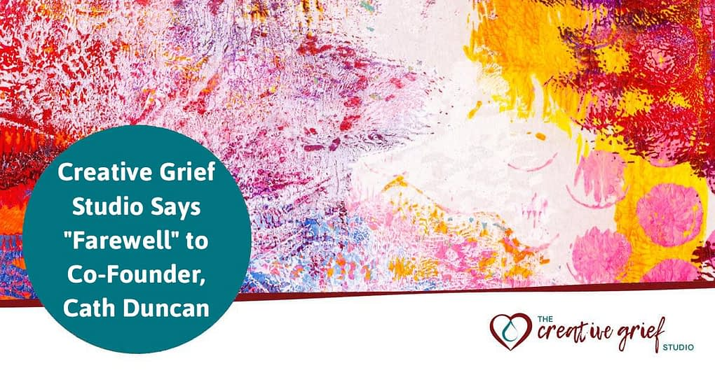 """The Creative Grief Studio Bids """"Farewell"""" to Co-Founder, Cath Duncan with abstract background"""
