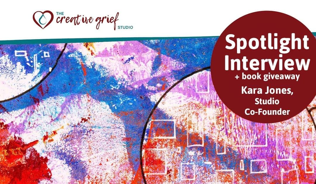 Living With Grief: Contributing Author Interview with Kara Jones + Book Giveaway