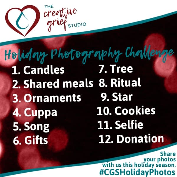 Holiday photography ideas to prompt heARTmaking, including the words candles, shared meals, ornaments, cuppa, song, gifts, tree, ritual, star, cookies, selfie, donation