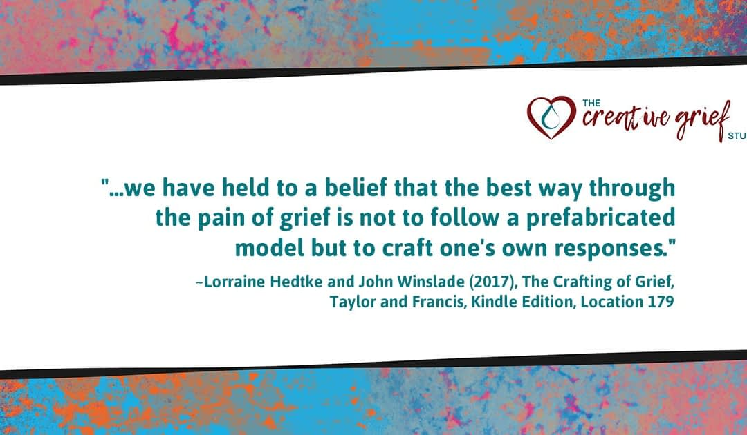 """There's no """"one-size-fits-all"""" way through grief…"""