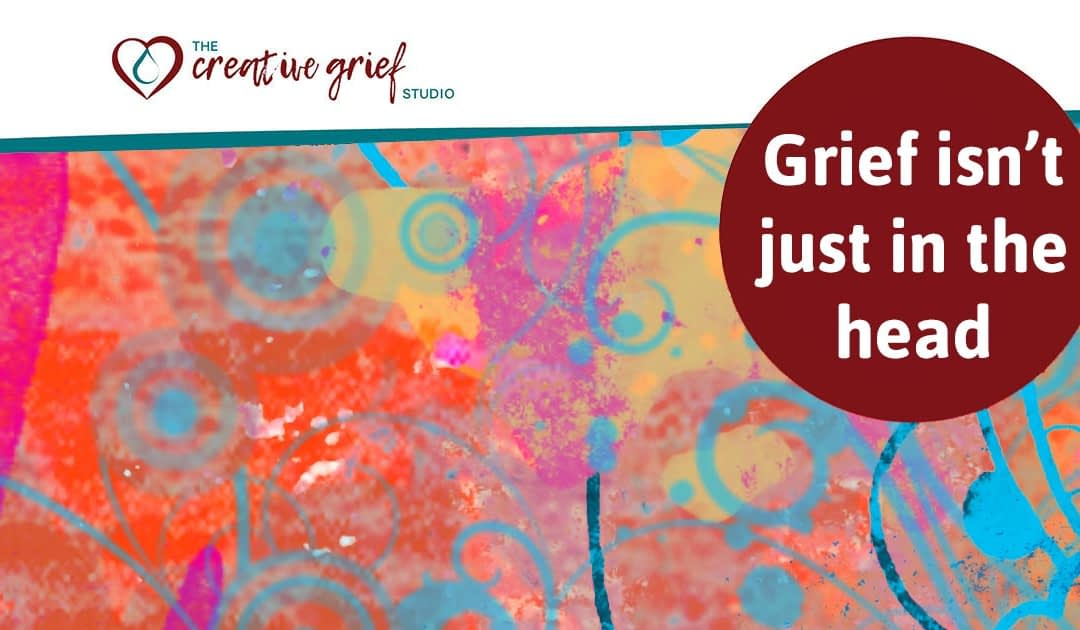 Grief isn't just in the head